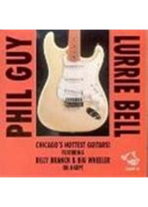 Phil Guy And Lurrie Bell - Chicago's Hottest Guitars
