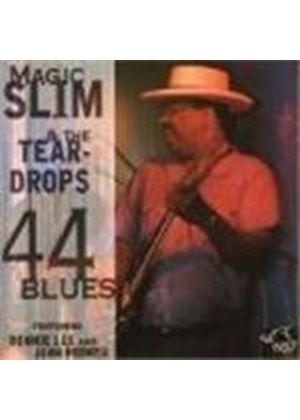 Magic Slim & The Teardrops - 44 Blues