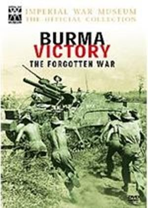Burma Victory - The Forgotten War