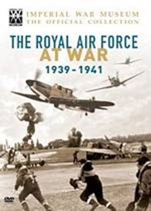 Royal Air Force At War - The Unseen Films 1939-1941