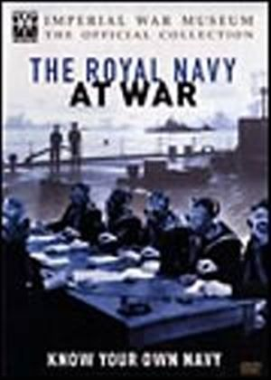 Royal Navy At War - Know Your Own Navy