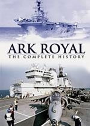 Ark Royal - The Complete History