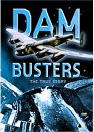 Dambusters - The True Story