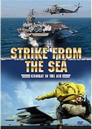 Strike From The Sea - Combat In The Air