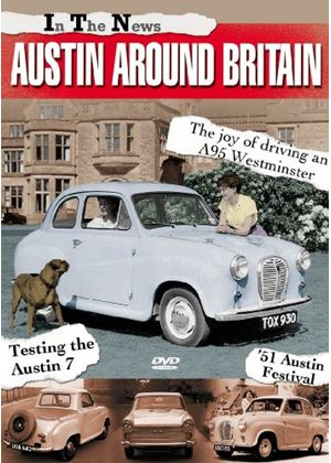 In The News - Austin Around Britain - Films Of The 50S And 60S