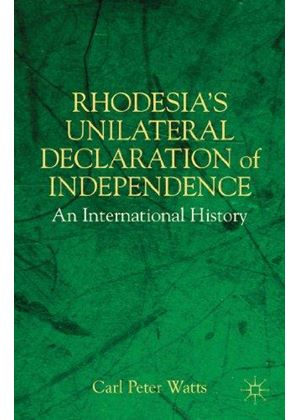 Rhodesias Unilateral Declaration Of Independence