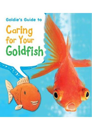 Goldies Guide To Caring For Your Goldfish