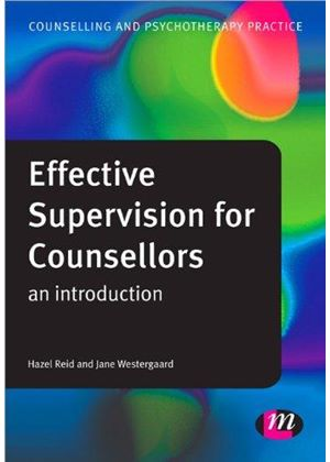 Effective Supervision For Counsellors