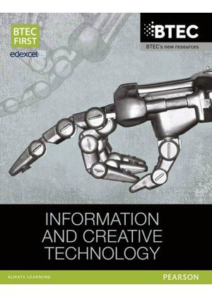 Btec First Information & Creative Technology Student Book