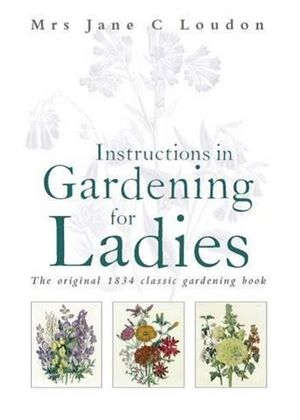 Instructions In Gardening For Ladies