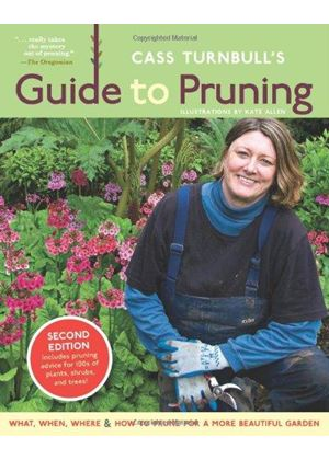 Cass Turnbulls Guide To Pruning