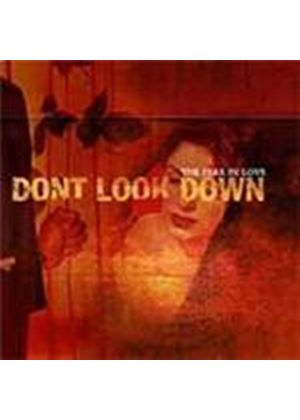 Don't Look Down - Fear In Love, The (Music CD)
