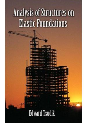 Analysis Of Structures On Elastic Founda