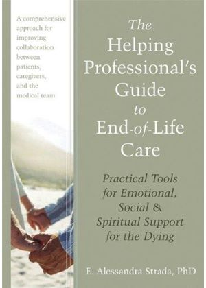 Helping Professionals Guide To End-Of-Life Care