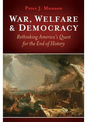 War, Welfare & Democracy