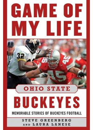 Game Of My Life Ohio State Buckeyes