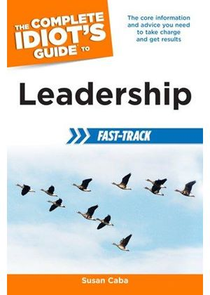 Complete Idiot S Guide To Leaders
