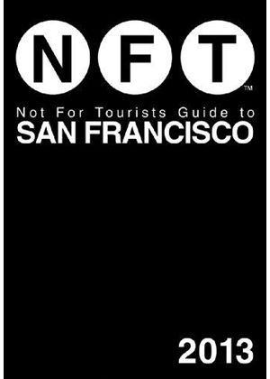 Not For Tourists Guide To San Francisco