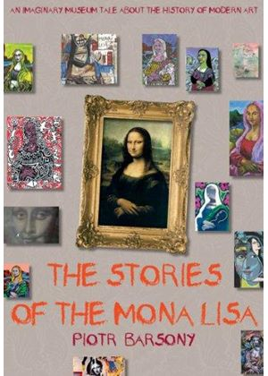 Stories Of The Mona Lisa