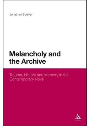 Melancholy And The Archive