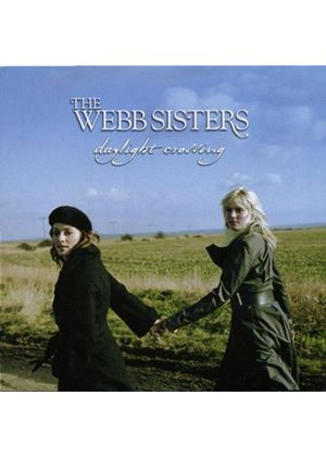 Webb Sisters - Daylight Crossing (Music CD)