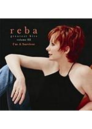 Reba McEntire - Im A Survivor - Greatest Hits Volume 3 (Music CD)