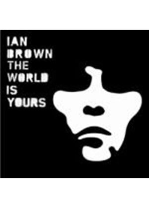 Ian Brown - The World Is Yours (Music CD)
