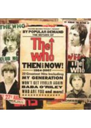 The Who - Then and Now (Music CD)