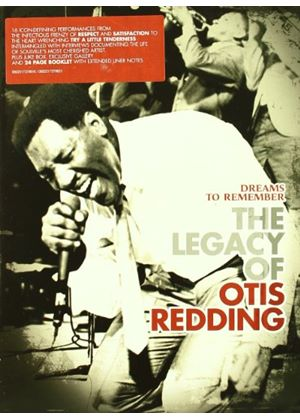 Dreams To Remember - The Legacy Of Otis Redding