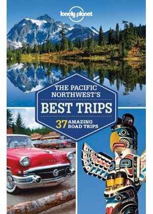 Pacific Northwests Best Trips