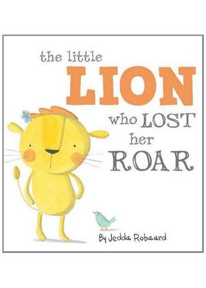 Little Lion Who Lost Her Roar
