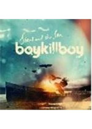 Boy Kill Boy - Stars And The Sea (Music CD)