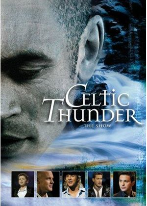 Celtic Thunder - The Show