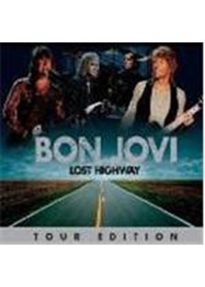 Bon Jovi - Lost Highway (2 Disc Tour Edition) (Music CD)