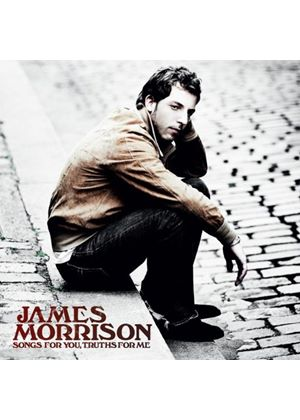 James Morrison - Songs For You, Truths For Me (Music CD)