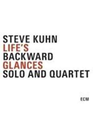 Steve Kuhn - Life's Backward Glances (Music CD)