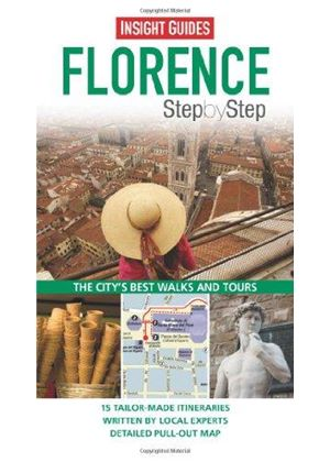 Insight Guides: Florence Step By Step