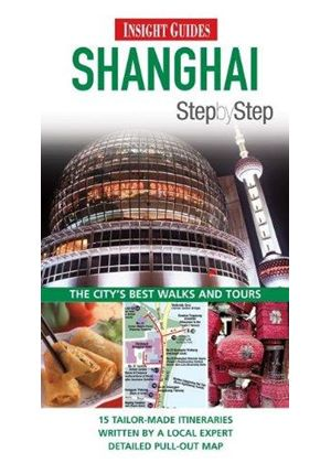 Insight Guides: Shanghai Step By Step