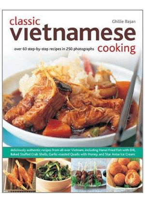 Classic Vietnamese Cooking