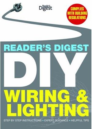 Readers Digest Diy: Wiring And Lighting