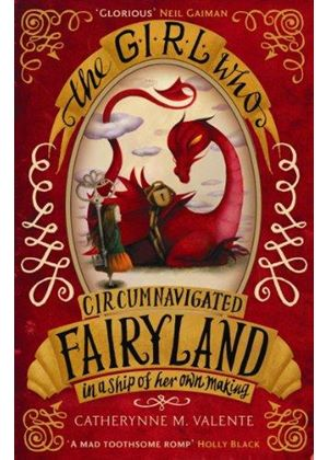 Girl Who Circumnavigated Fairyland In A Ship Of Her Own Making