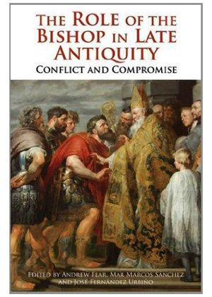 Role Of The Bishop In Late Antiquity