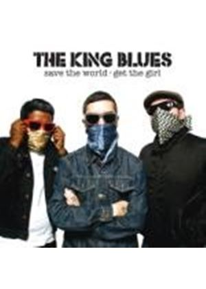 The King Blues - Save The World, Get The Girl (Music CD)