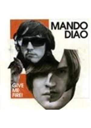 Mando Diao - Give Me Fire (Music CD)