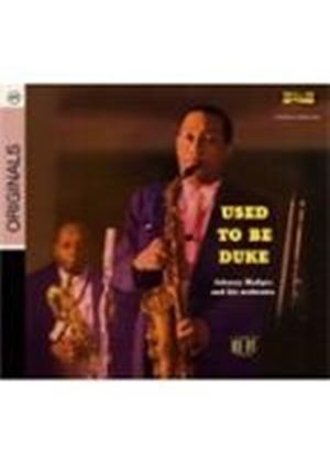 Johnny Hodges - Used To Be Duke (Music CD)