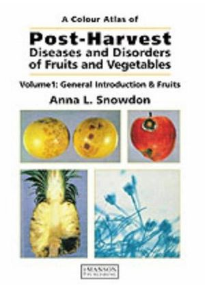 Colour Atlas Of Postharvest Diseases Of Fruits And Vegetables