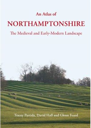 Atlas Of Northamptonshire