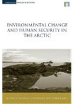 Environmental Change And Human Security In The Arctic