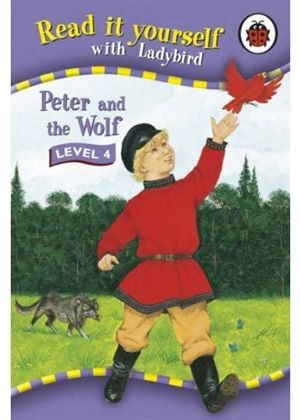 Read it Yourself: Peter & the Wolf - Level 4 (Hardback)