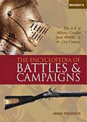 Brasseys Encyclopedia Of Battles And Campaigns